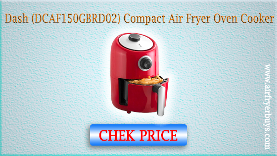 Dash (DCAF150GBRD02) Compact Air Fryer Oven Cooker (reviews 2020)