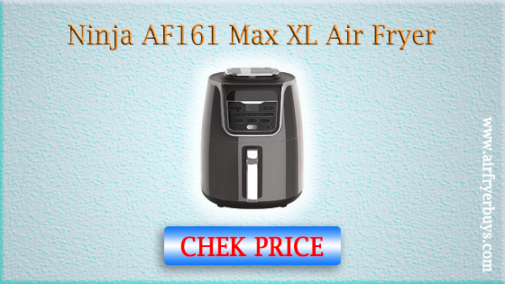 Ninja AF161 Max XL Air Fryer (The best air fryer of the Year 2020)