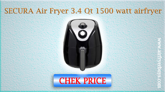 SECURA Air Fryer 3.4 Qt 1500 watt airfryer (reviews 2020)